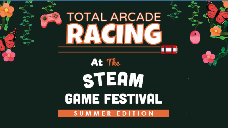 Total Arcade Racing at Steam Game Festival