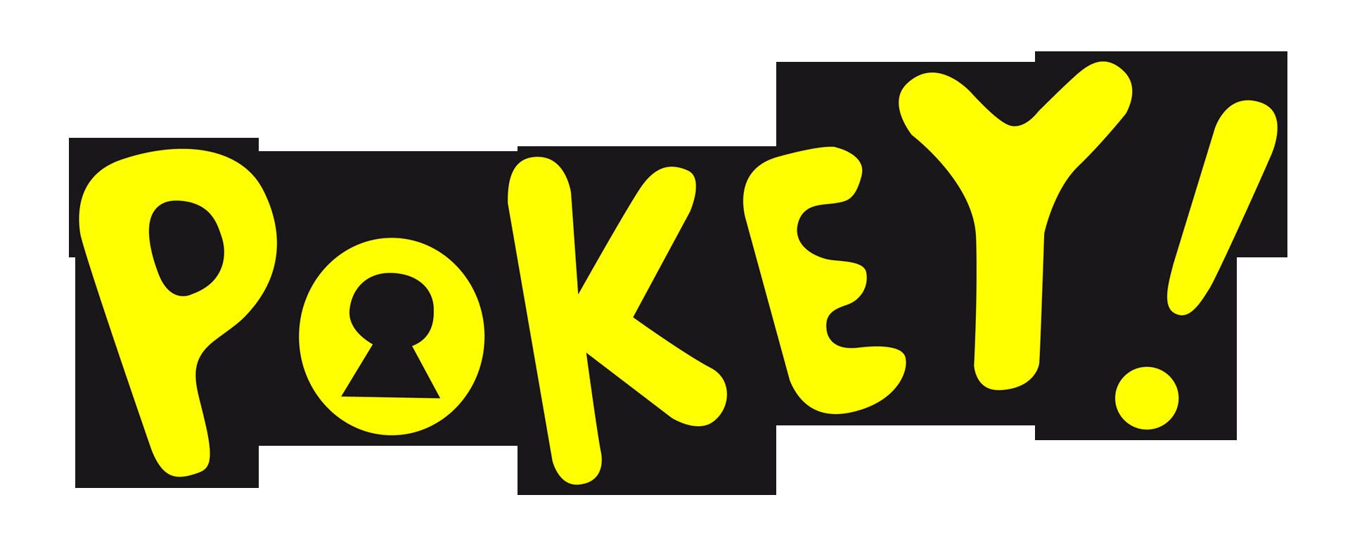 Pokey!