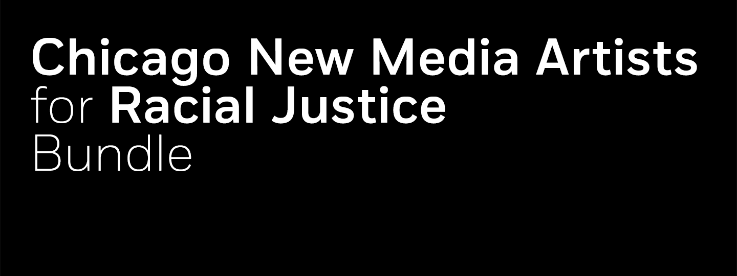 Chicago New Media Artists for Racial Justice