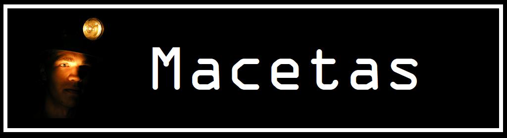 Macetas