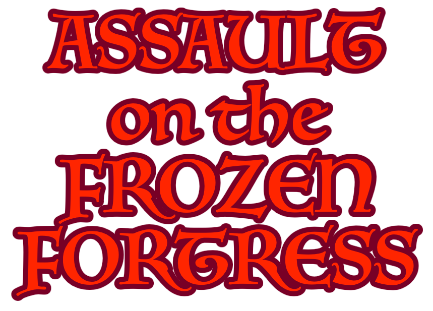 Assault on the Frozen Fortress