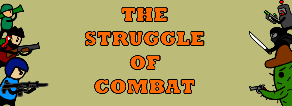 The Struggle of Combat