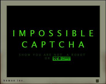 IMPOSSIBLE CAPTCHA