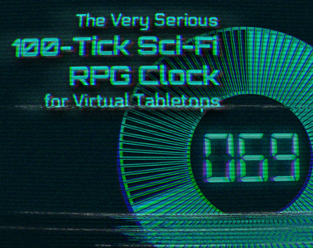 The 100-Tick Sci-Fi RPG Clock