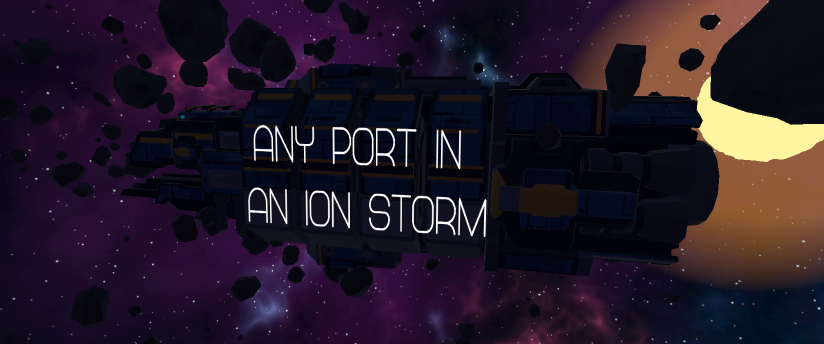 Any port in an ion storm