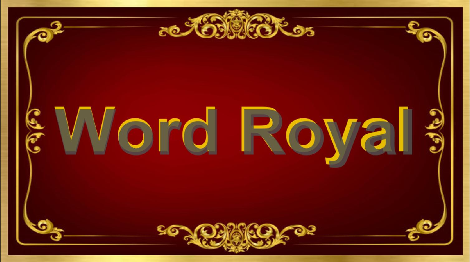 Word Royal