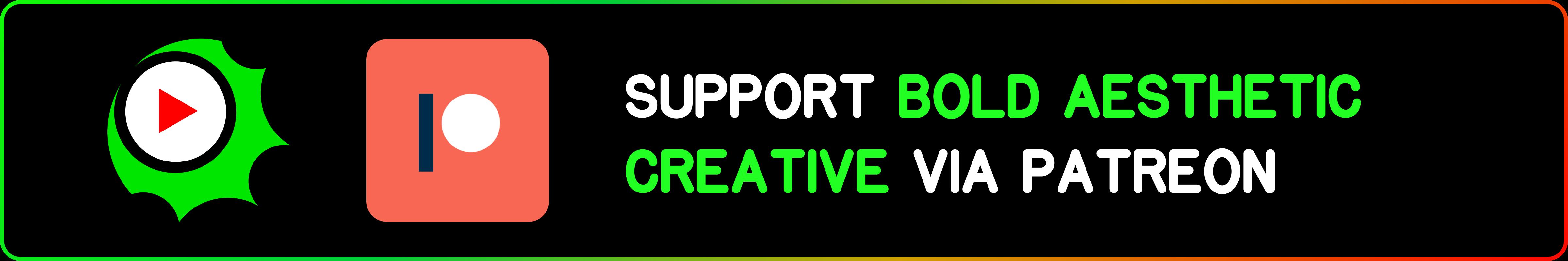 Bold Aesthetic Creative Patreon