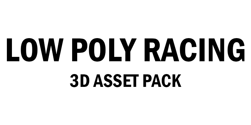 Low Poly Racing Pack 3D