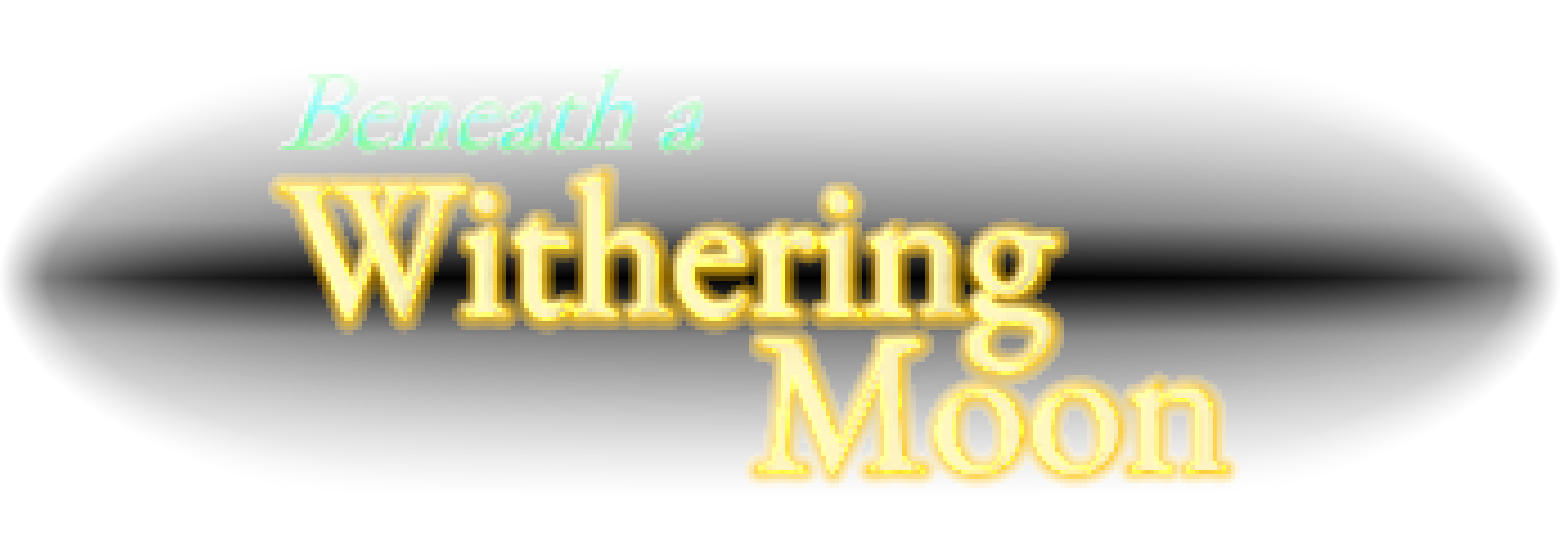 Beneath a Withering Moon