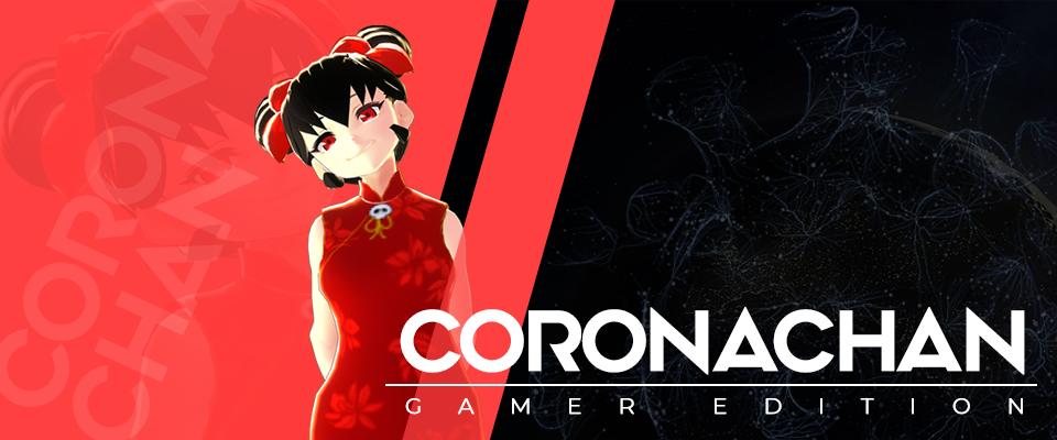 Corona-chan : Gamer Edition