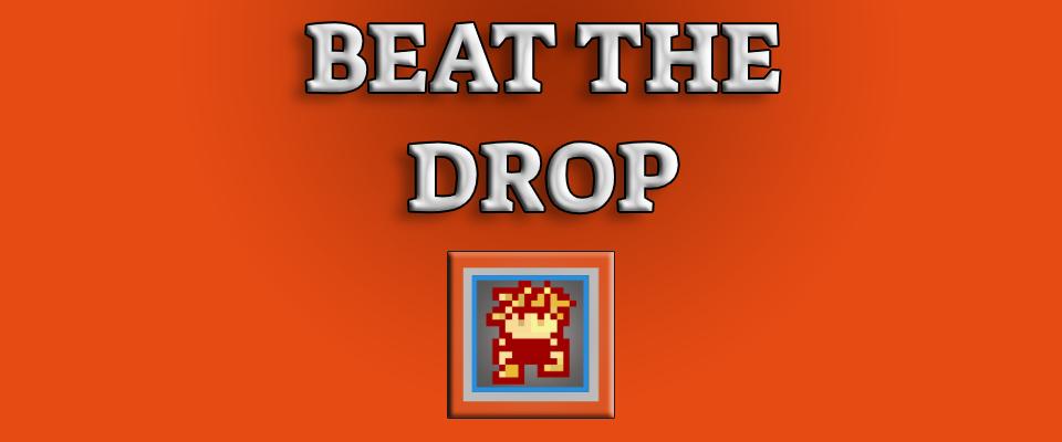 Beat The Drop