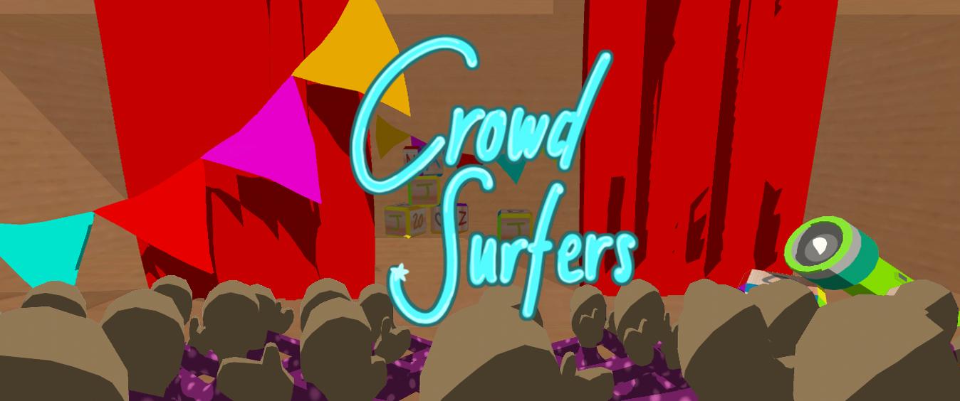 Crowd Surfers