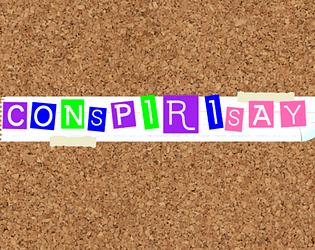 ConspiraSay