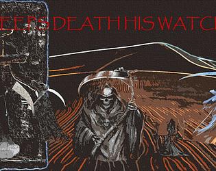 KEEPS DEATH H!S WATCH: DEMO #2.