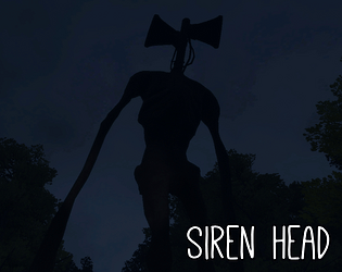 Siren Head - 3D Horrorgame [Free] [Interactive Fiction]