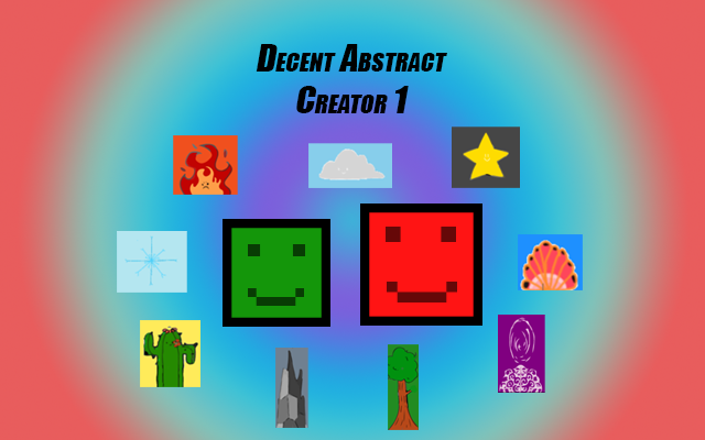 Decent Abstract Creator