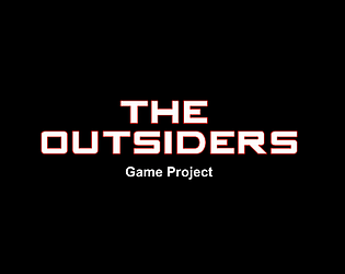 The Outsiders game project