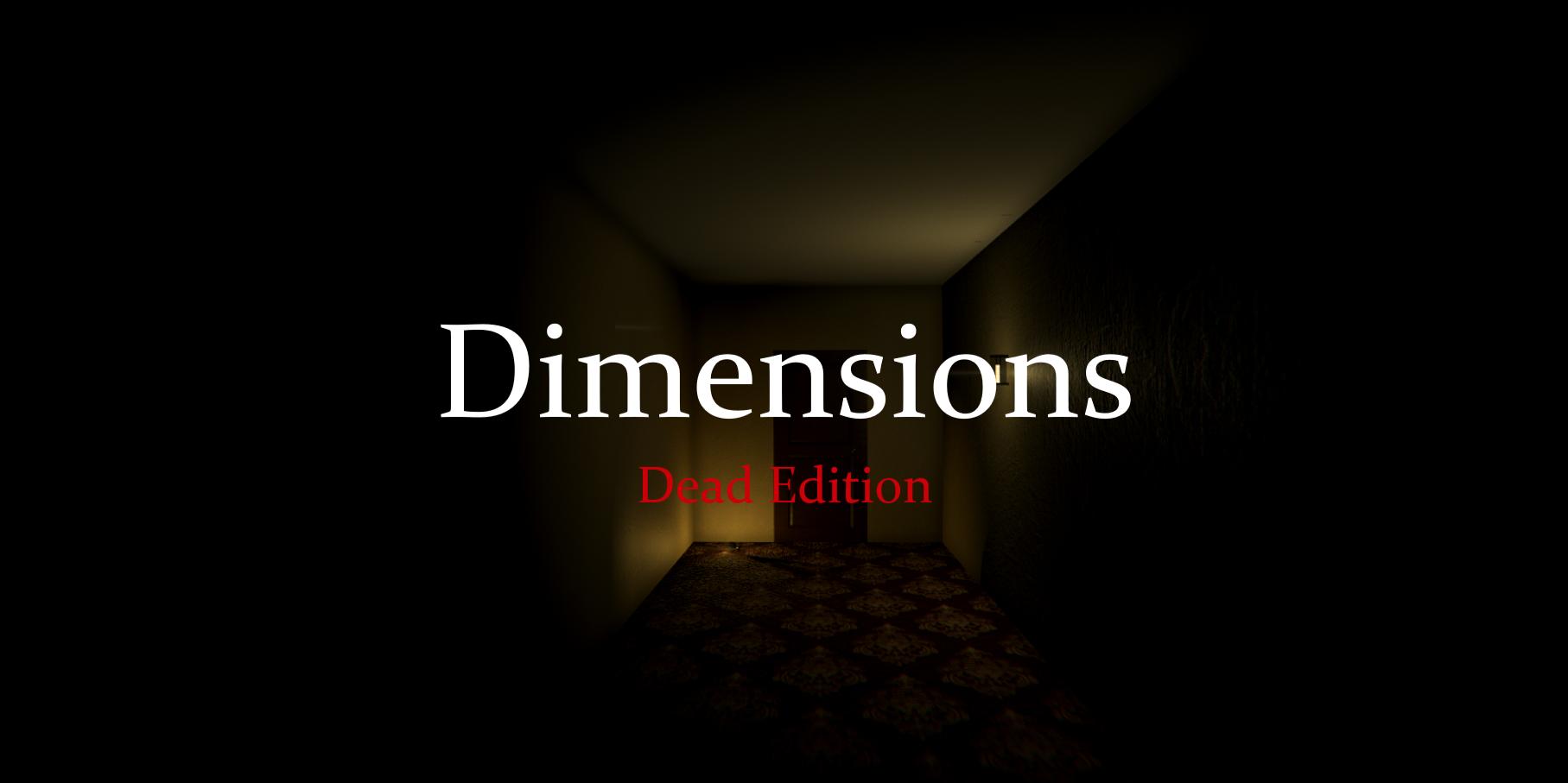 Dimensions Dead Edition (Horror)