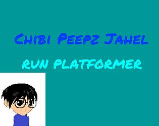 Chibi Peepz Jahel RUN Platformer