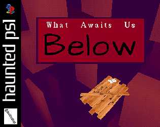 What Awaits Us Below [Free] [Other] [Windows] [macOS] [Linux]