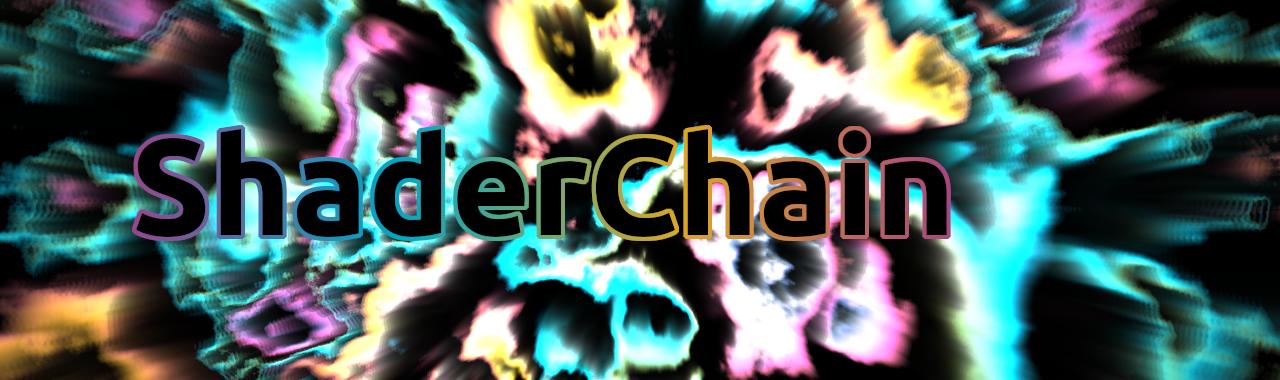 ShaderChain