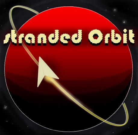 Stranded Orbit