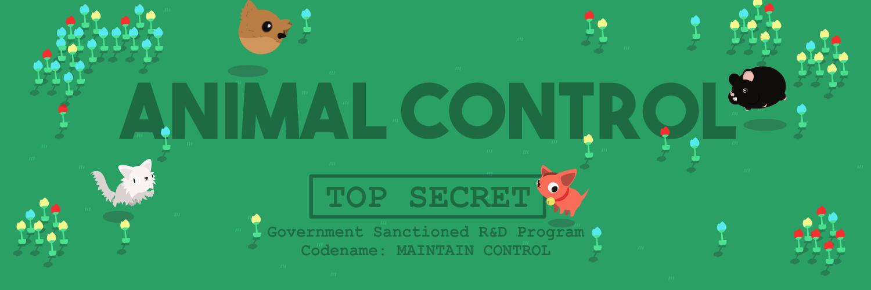 Animal Control (Game Jam)