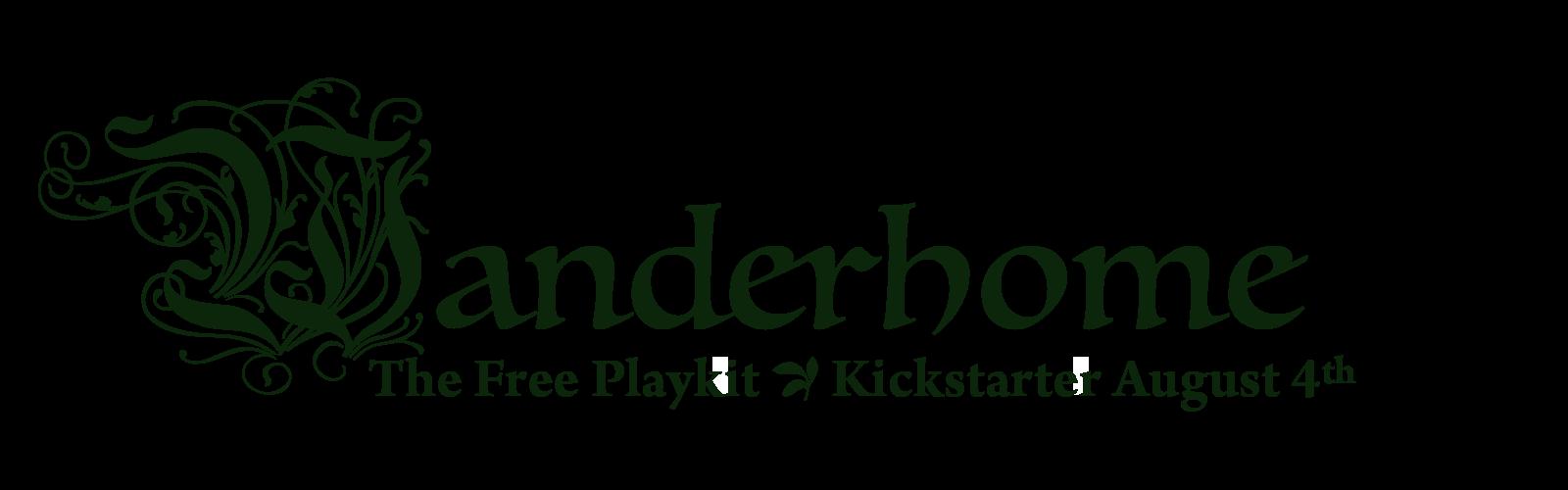 Wanderhome (Free Playkit) - Kickstarter 8/4/20