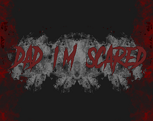 Dad I'm scared [Free] [Other] [Windows]