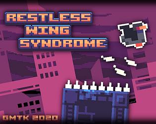 Restless Wing Syndrome [Free] [Platformer]
