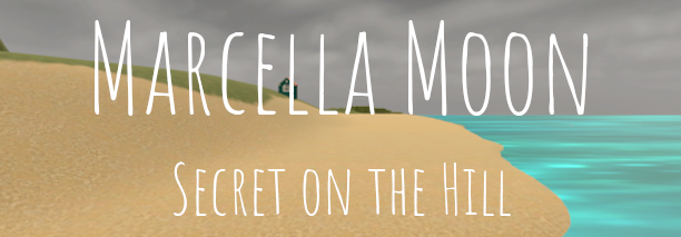 Marcella Moon: Secret on the Hill