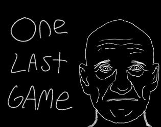 One Last Game [Free] [Visual Novel] [Windows]