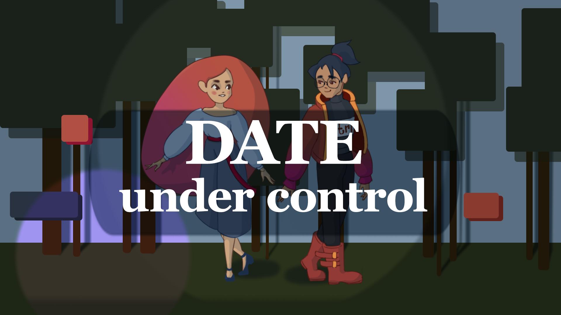 Date Under Control