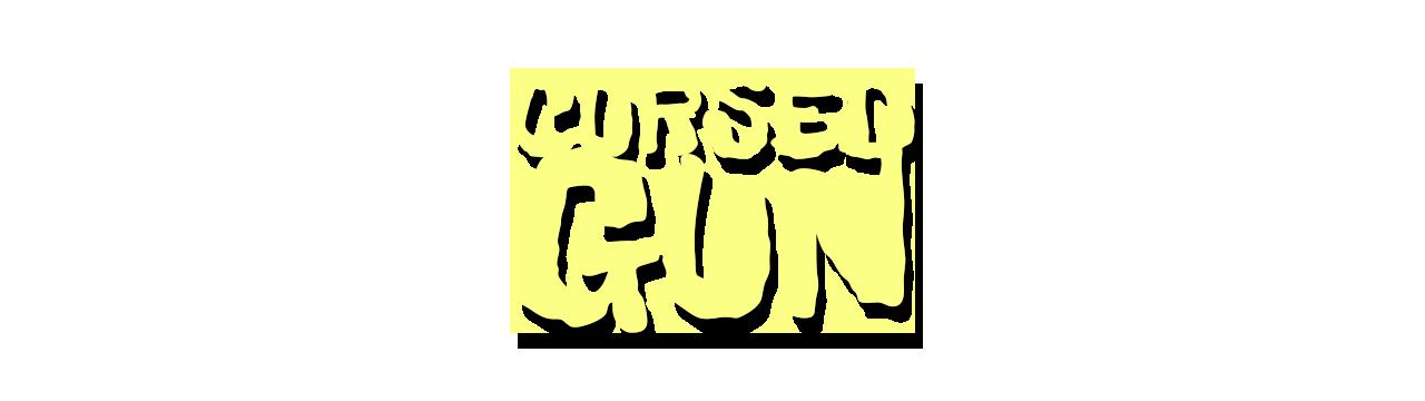 CURSED GUN