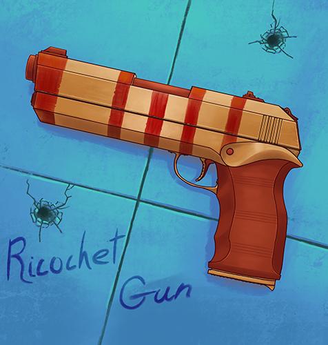 Ricochet Gun