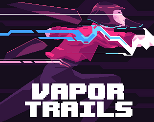 Vapor Trails [Free] [Platformer] [Windows] [macOS]