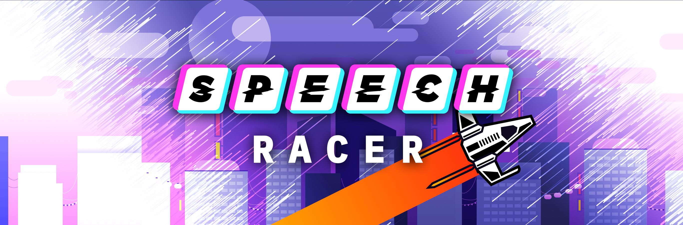 Speech Racer - Game Jam Version 🚀