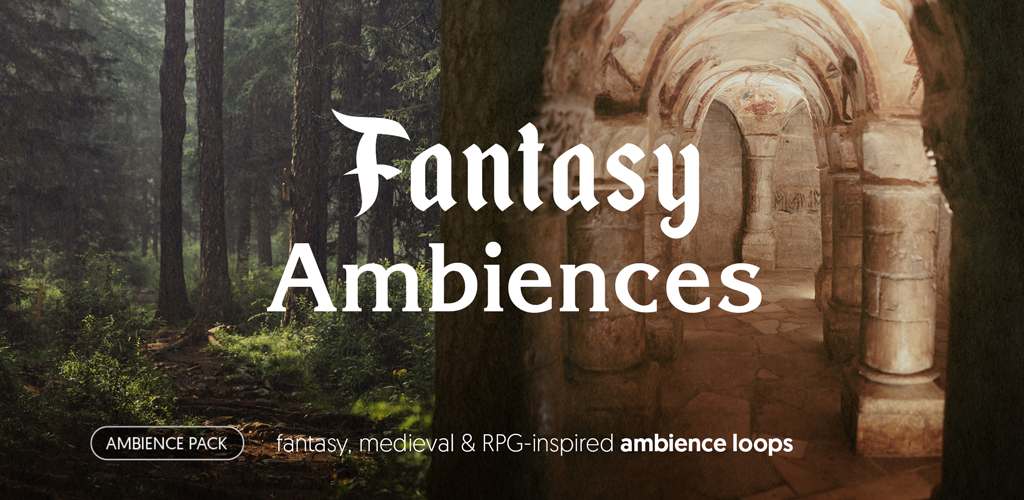 Fantasy Ambiences - ambience pack