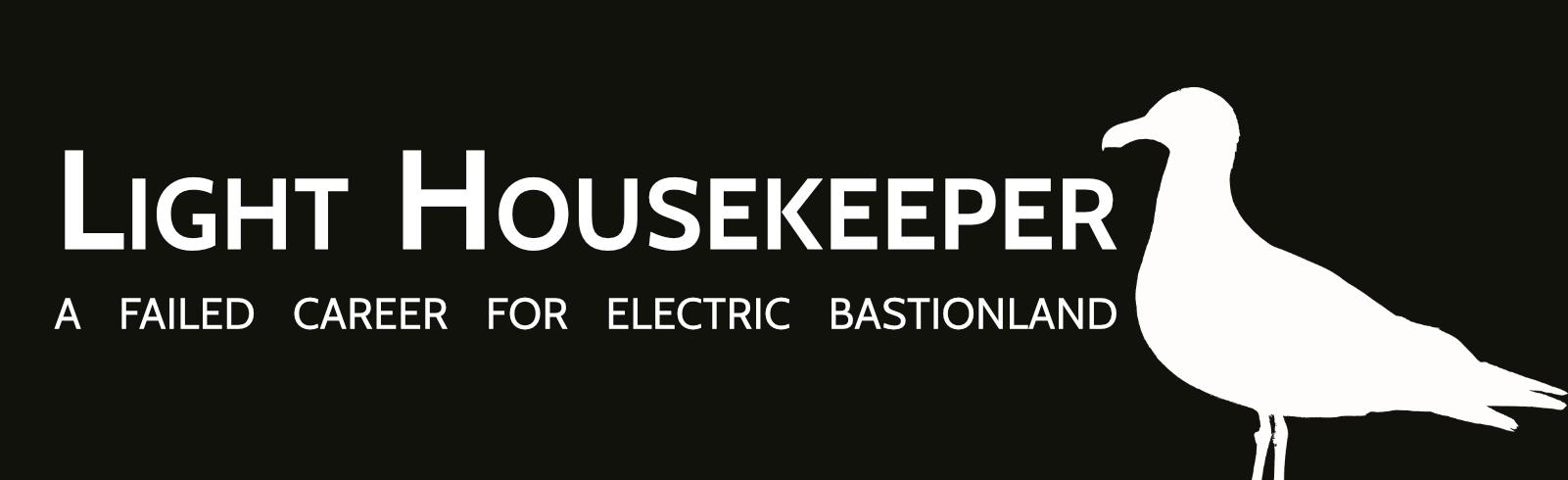 Light Housekeeper - A Failed Career