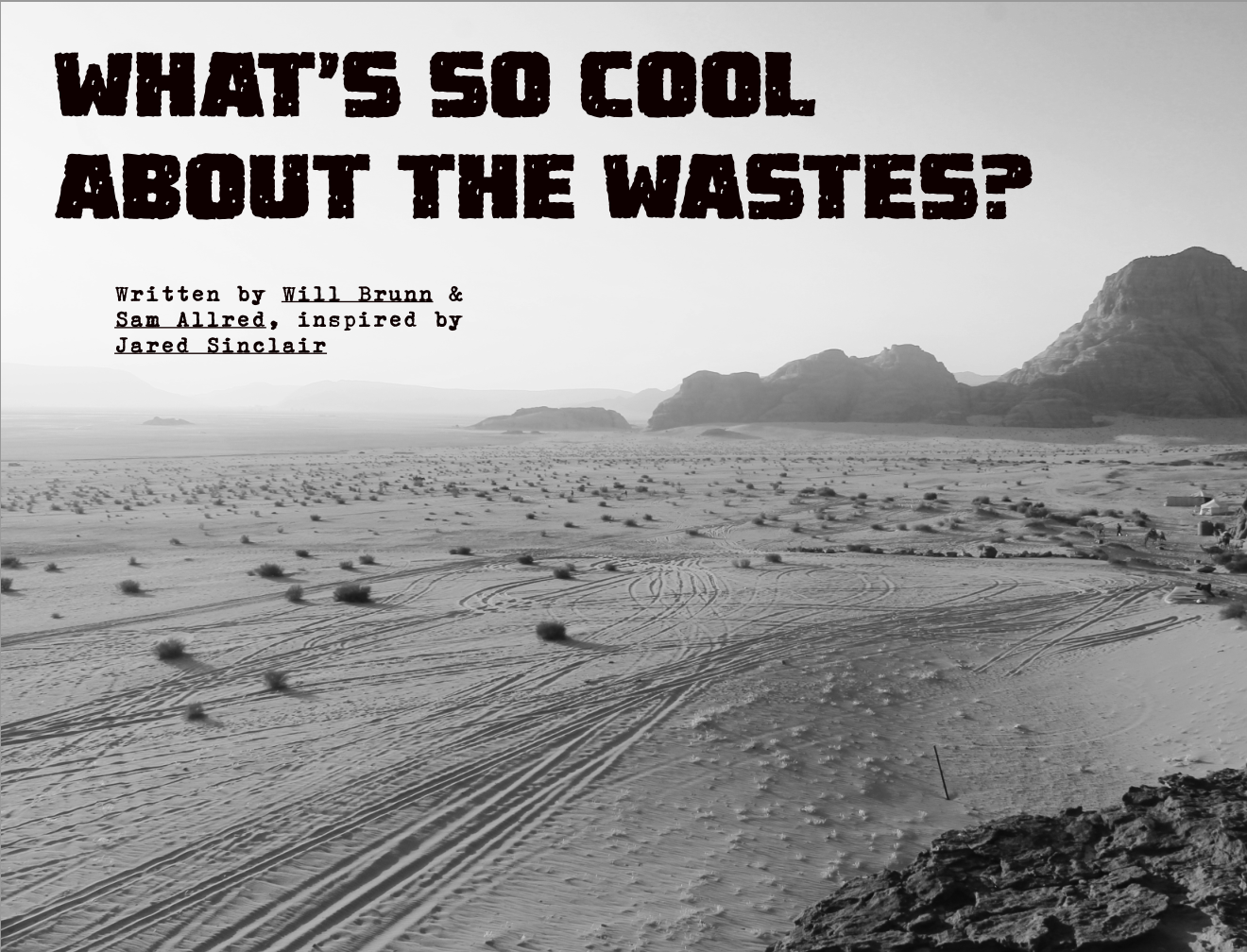 What's So Cool About the Wastes?