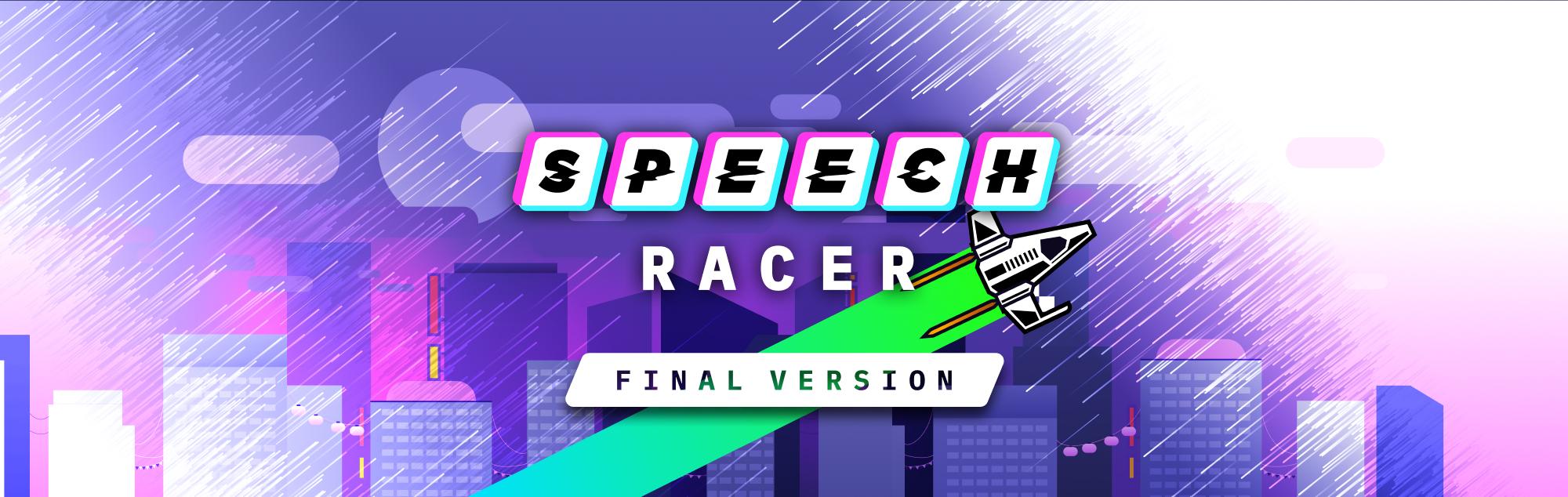 Speech Racer 🚀