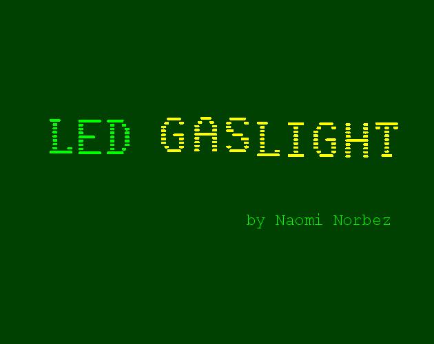 LED Gaslight by Naomi Norbez