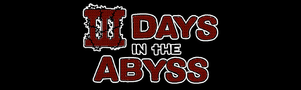 3 Days in the Abyss