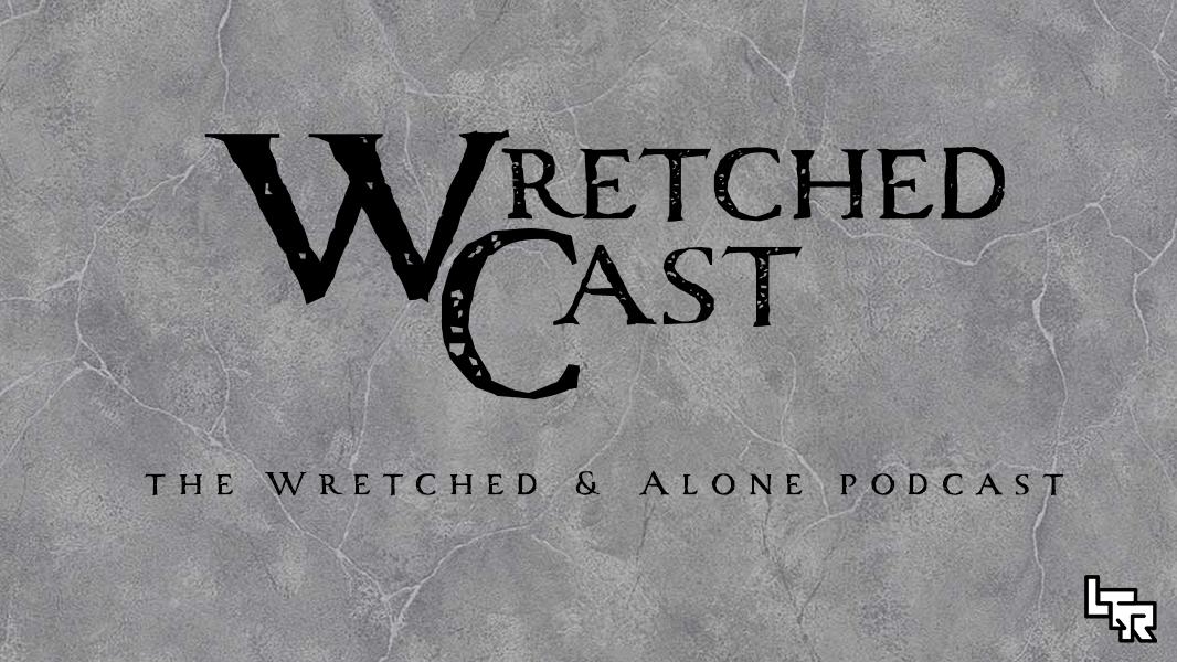 WretchedCast - 001 - Matt Sanders / Sealed Library