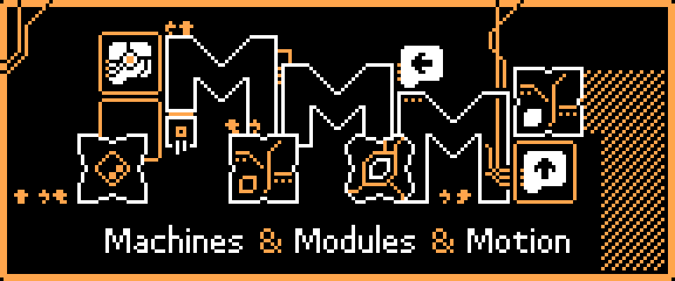Machines & Modules & Motion
