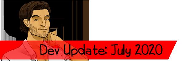 Dev Update: July 2020