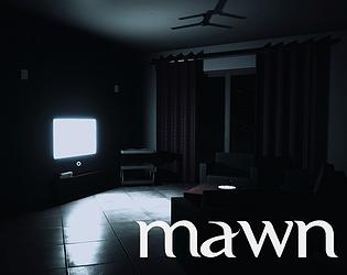 Mawn [Free] [Interactive Fiction] [Windows]