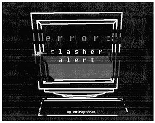 error: SLASHER ALERT [Free] [Interactive Fiction]
