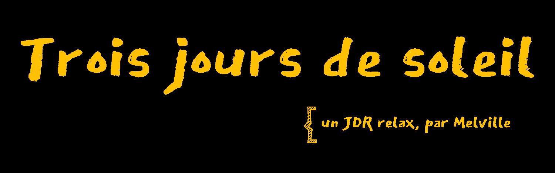 Trois jours de soleil [FR]
