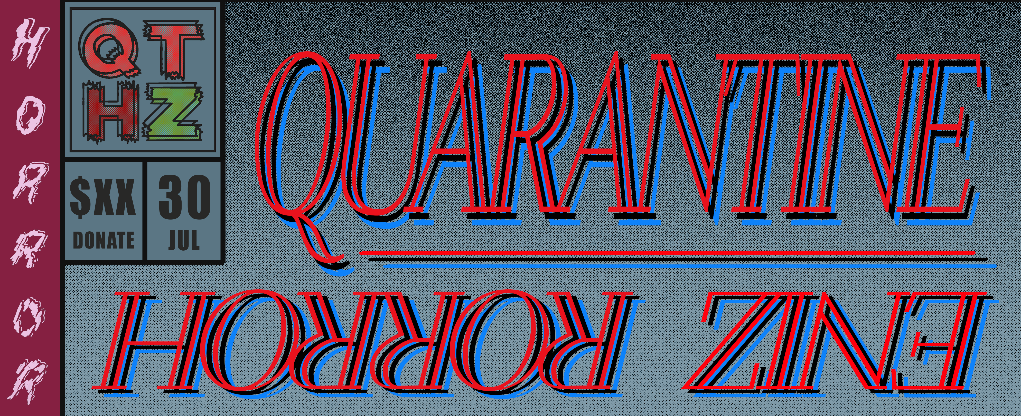 Quarantine Horror Zine (Issue 2)